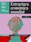 Estructura económica mundial