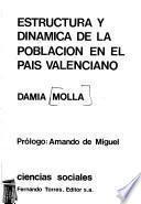 Estructura y dinámica de la población en el País Valenciano