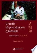 Estudio de fórmulas y prescripciones 1r volumen