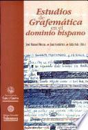 Estudios de grafemática en el dominio hispánico