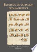 Estudios de variación geolingüística