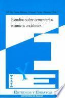 Estudios sobre cementerios islámicos andalusíes