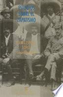 Estudios sobre el zapatismo