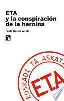 ETA y la conspiración de la heroína