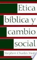 Etica bíblica y cambio social