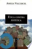 Etica contra estética