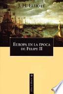 Europa en la época de Felipe II, 1559-1598