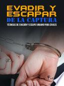 Evadir y Escapar de la Captura