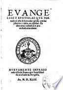 Evangelios y epistolas que por todo el ano se leen en la yglesia ... en espanol Nuevamente impreso