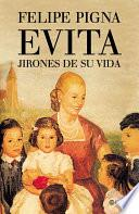 Evita. Jirones de su vida