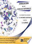 Evolución de las Ciencias Naturales y su didáctica desde el Informe Quintana hasta la LOMCE