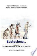 Evoluciona...