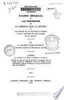 Examen imparcial de las disensiones de la América con la España, de los medios de su recíproco interés y de la utilidad de los aliados de la España
