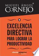 Excelencia directiva para lograr la productividad
