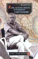 Exilio, memoria e historia en la poesía de Luis Cernuda (1938-1963)