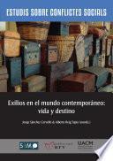 Exilios en el mundo contemporáneo: vida y destino