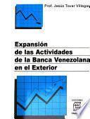 Expansión de las actividades de la banca venezolana en el exterior