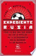 Expediente Rusia
