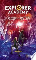 Explorer Academy. La pluma del halcón