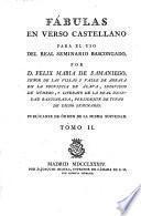 Fabulas En Verso Castelano Para El Uso Del Real Seminario Bascongado