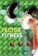 FACTOR FITNESS 5. Los secretos de las dietas y fitness de los mejores de Hollywood