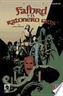 FAFHRD Y EL RATONERO GRIS