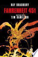 Fahrenheit 451 (Novela Gráfica) / Ray Bradbury's Fahrenheit 451: The Autorized Adaptation