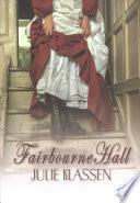 Fairbourne Hall / The Maid of Fairbourne Hall