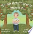 Familia Perfectamente Imperfecta