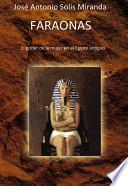 Faraonas. Las mujeres que gobernaron el antiguo Egipto