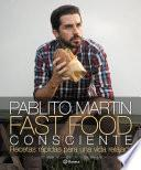 Fast food consciente