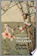 Faulkner William - El Ruido y la Furia