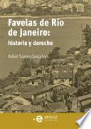 Favelas de Río de Janeiro: historia y derecho
