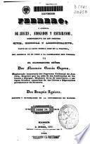 Febrero, o Libreria de jueces, abogados y escribanos, comprensiva de los códigos civil, criminal y administrativo, tanto en la parte teórica como en la práctica, con arreglo en un todo a la legislación hoy vigente: (1842. 175, 79 p.)