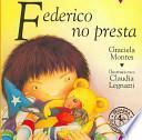 Federico No Presta