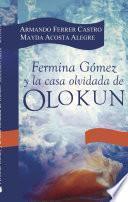 Fermina Gómez y la casa olvidada de Olokun