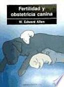 Fertilidad y obstetricia canina