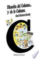 Filosofía del cubano y de lo cubano