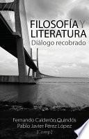 Filosofía y Literatura - Diálogo Recobrado