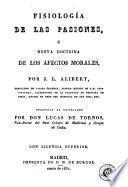 Fisiología de las pasiones, ó, Nueva doctrina de los afectos morales