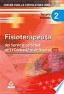 Fisioterapeuta del servicio de salud de la comunidad de madrid. Temario volumen ii