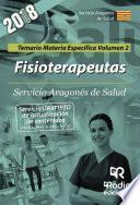 Fisioterapeutas. Servicio Aragonés de Salud. Temario Materia Específica Volumen 2