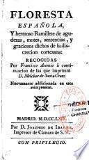 Floresta espanola, de apotegmas, o sentencias,... Recogidas por Melchor de Santa Cruz... y Continuada por Francisco Asensio