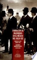 Formación de ingenieros en el México del siglo XIX