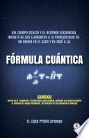 Fórmula Cuántica (Spanish Edition)