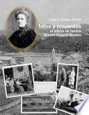 fotos y recuerdos: el álbum de familia Brunet-Guaytá-Benero