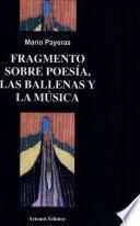 Fragmento sobre la poesía, las ballenas y la música