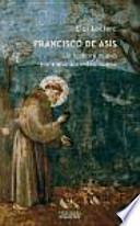 Francisco de Asís : un hombre nuevo para una sociedad nueva
