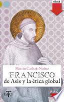 Francisco de Asís y la ética global