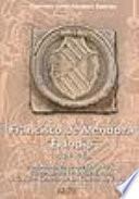 Francisco de Mendoza, el Indio, 1524-1563